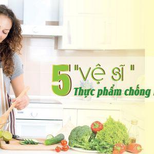 """5 """"vệ sĩ"""" thực phẩm chống lão hóa da nên có trong bữa ăn"""