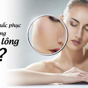 Làm sao để khắc phục tình trạng lỗ chân lông to?