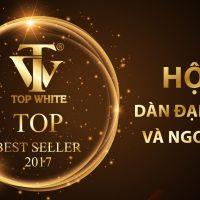 Event Top White Top Best Seller 2017 - Bùng nổ sự kiện trao thưởng lớn nhất năm tại Top White