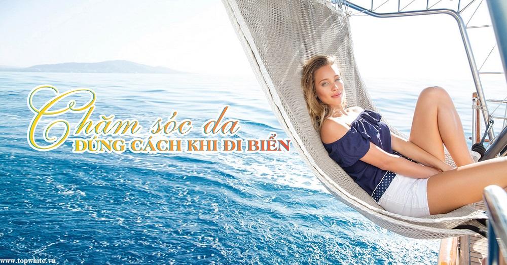 mỹ phẩm top white chăm sóc da khi đi biển